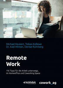 Remote Work –Publikation zum Thema Coworking und Neues Arbeiten